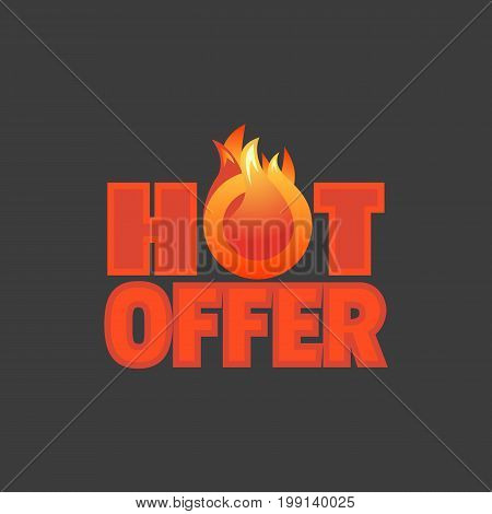 Hot sale price offer icon. Special bonus poster. Design element of discount campaign off price. Promotion of season big sale with price drop. Text hot offer with red flame. Vector illustration