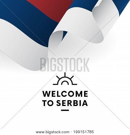 Welcome to Serbia. Serbia flag. Patriotic design. Vector illustration.