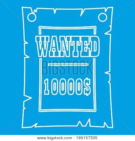 Vintage wanted poster icon blue outline style isolated vector illustration. Thin line sign