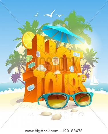 Hot tours poster, 3d text against tropical beach and palms, touristic advertising concept, raster version