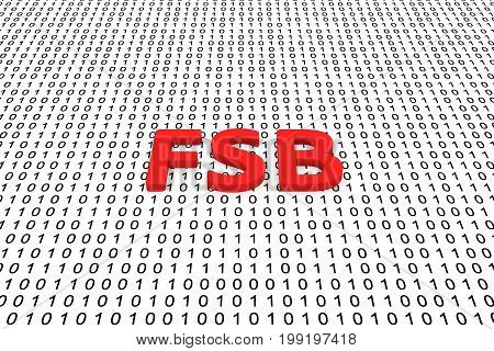 FSB in the form of binary code, 3D illustration