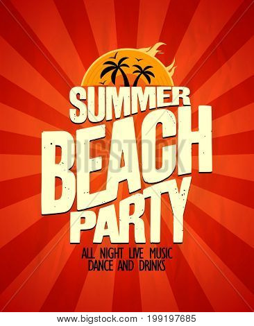 Summer beach party typographical poster, raster version