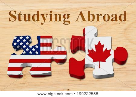 Americans attending college in Canada Two puzzle pieces with the flags of USA and Canada on wood with text Studying Abroad 3D Illustration