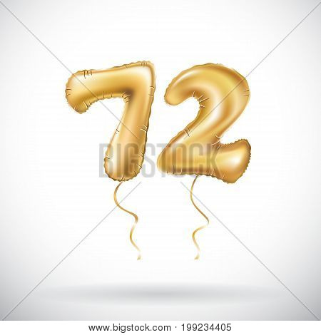 Vector Golden Number 72 Seventy Two Metallic Balloon. Party Decoration Golden Balloons. Anniversary