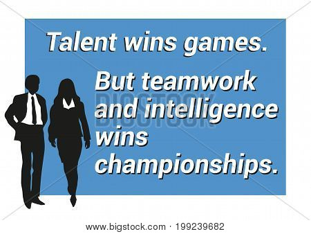 Inspirational motivating quote about teamwork, winning, intelligence and innovation for business presentation for meeting background for slides with groups af business man and woman