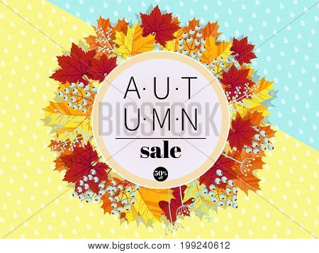 Autumn Sale. 3D stylized multicolored leaves wreath on colored paper rainy background. Round fall leaves and berries frame with autumn discount text. Cartoon style vector illustration