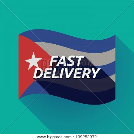 Long Shadow Cuba Flag With  The Text Fast Delivery