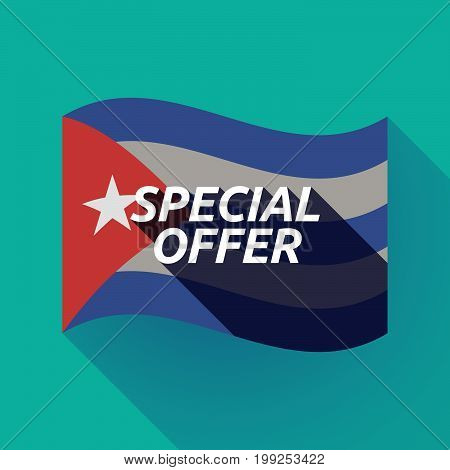Long Shadow Cuba Flag With    The Text Special Offer