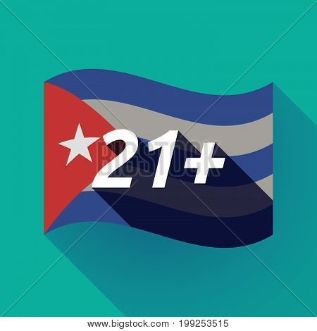 Long Shadow Cuba Flag With    The Text 21+