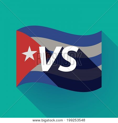 Long Shadow Cuba Flag With    The Text Vs