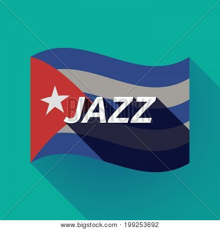 Long Shadow Cuba Flag With    The Text Jazz