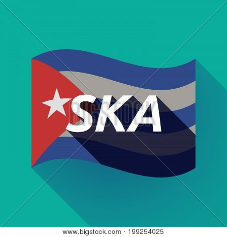 Long Shadow Cuba Flag With    The Text Ska