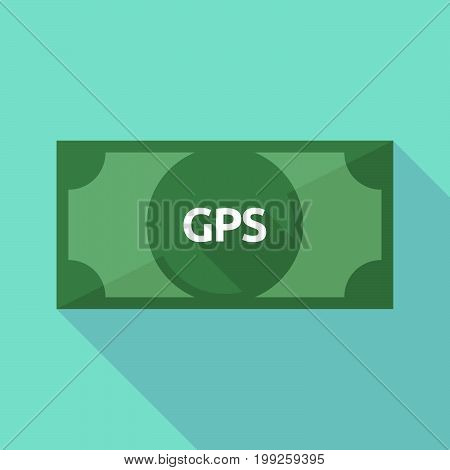 Long Shadow Bank Note With  The Global Positioning System Acronym Gps