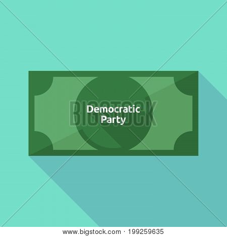 Long Shadow Bank Note With  The Text Democratic  Party