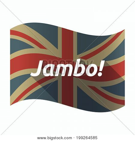 Isolated Uk Flag With  The Text Hello! In The Swahili Language