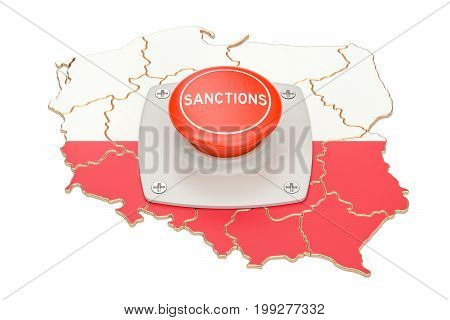 Sanctions button on map of Poland 3D rendering isolated on white background