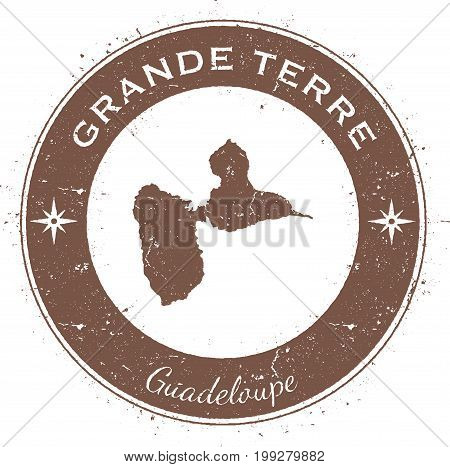 Grande-terre Circular Patriotic Badge. Grunge Rubber Stamp With Island Flag, Map And Name Written Al