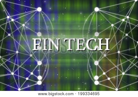 Fin Texh Text on Technology connection background Distributed ledger technologyFin tech network conncept,3D illustration