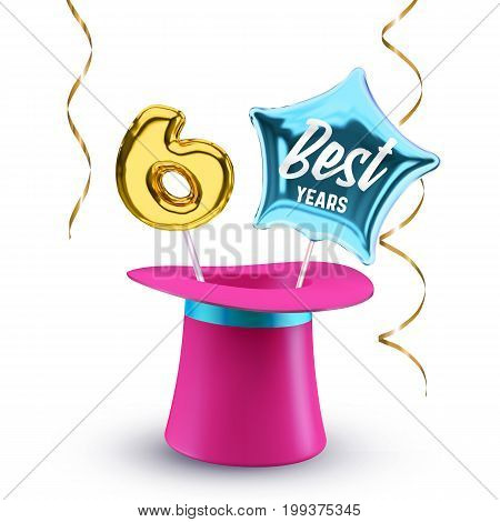 Six best Years anniversary vector banner with pink magic hat balloon number 6 and star for congratulations or party.
