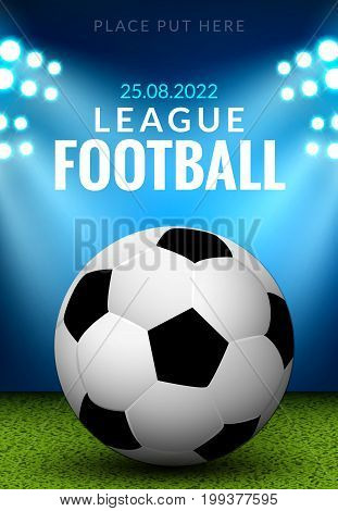 Vector football poster or flyer template. Soccer design sports. Game competition event.