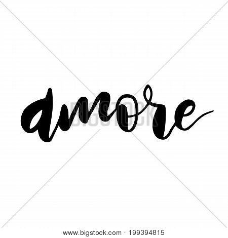Modern brush lettering. Hand drawn calligraphy designed card. Love in italian - amore