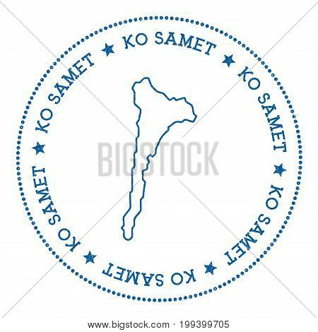 Ko Samet Map Sticker. Hipster And Retro Style Badge. Minimalistic Insignia With Round Dots Border. I