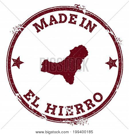 El Hierro Seal. Vintage Island Map Sticker. Grunge Rubber Stamp With Made In Text And Map Outline, V