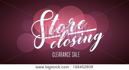 Vector lettering for store closing illustration. Clearance sale advertising design element