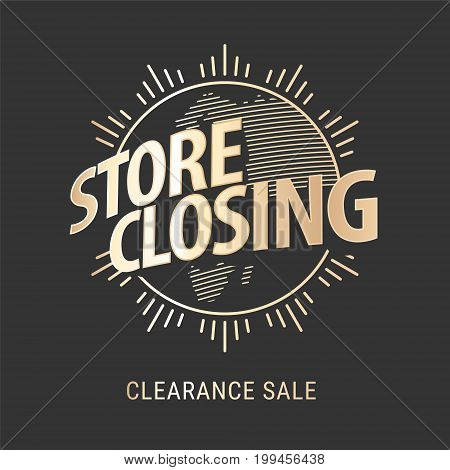 Store closing vector illustration, background with golden sign. Template banner for clearance sale