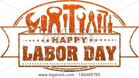 Happy Labor Day Red Grunge Style Rubber Stamp With Silhouettes Of Workers Tools: Hammer, Screwdriver