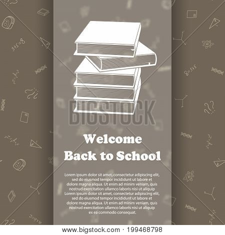 Vector design template for Back to school. Seamless pattern background with school supplies drawing icons. Books icon symbol.