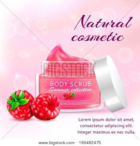 Realistic packaging body scrub, organic cosmetics jar cap.Skin scrub natural cosmetics jar.3d raspberries cream scrub and berries.Fashion magazine cosmetics advertising, luxury cosmetic scrub gel