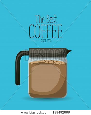 color poster with traditional glass jar with coffee of the best coffee since 1970 vector illustration