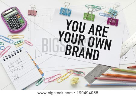 You are your own brand. Branding ideas and brainstorming.