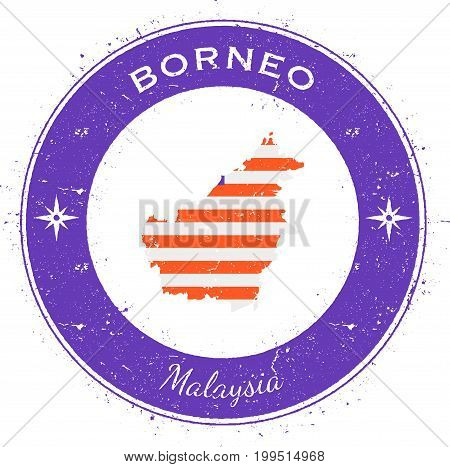 Borneo Circular Patriotic Badge. Grunge Rubber Stamp With Island Flag, Map And Name Written Along Ci