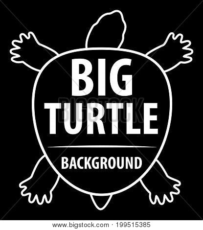 Background with turtle. Silhouette of turtle. Black background and white text. Vector illustration.