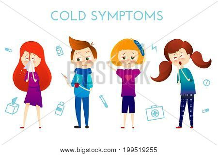 Sick child with fever, illness . Boy and girl with sneeze, high temperature, sore throat, heat, cough, headache, Vector illustration cartoon style. Sickness child with disease. flu cold symptoms.