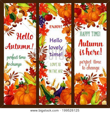 Autumn season banner set with fall harvest vegetable, fruit and leaf frame. Autumn leaves, pumpkin, corn vegetable, apple fruit, orange foliage, forest mushroom and berry for Thanksgiving Day design
