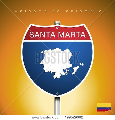 An Sign Road America Style with state of Colombia with Yellow background and message SANTA MARTA and map vector art image illustration