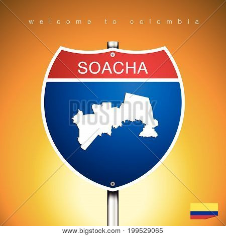 An Sign Road America Style with state of Colombia with Yellow background and message SOACHA and map vector art image illustration