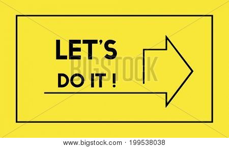 Let's Do It Inspiration Concept