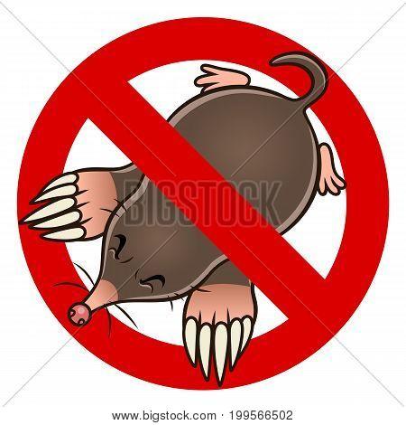 Anti pest sign with a cartoon mole. Cartoon pest series.