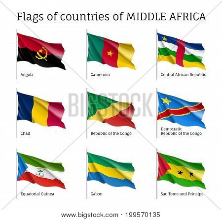 Middle Africa countries flag set. Silk wind waving distinctive emblem, flown in the position of citizens honour, bright and realistic poster. Illustration on white background