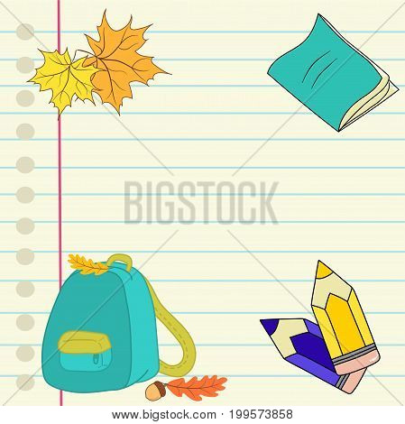 Back to school hand drawn vector illustration lined notebook paper colored pencils copybook backpack acorn maple leaves autumn fall copyspace