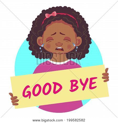 Good bye banner. African or Afro-American girl holding poster - Good bye.