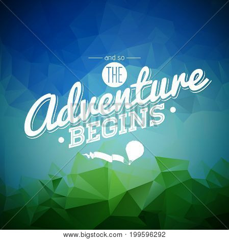 Vector Typography Design Element For Greeting Cards And Posters. And So The Adventure Begins Inspira