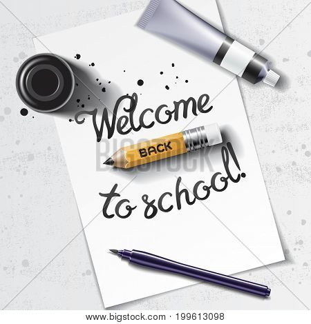Welcome Back to School handdrawn lettering with calligraphy mockup with brush pen, sharp pencil, paint tube and black ink bottle on the background of white sheet of paper. 3D illustration