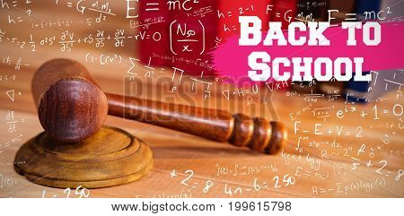 Back to school message against wooden judges gavel