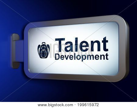 Learning concept: Talent Development and Backpack on advertising billboard background, 3D rendering