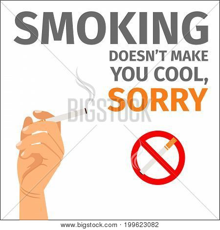 Smoking does not make you cool poster with sign no smoking